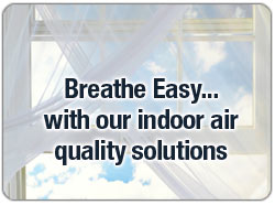 IAQ Solutions For Your Home
